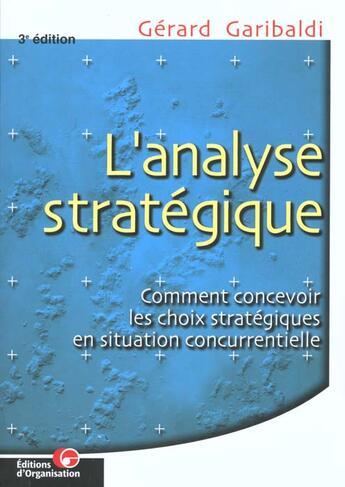 Couverture du livre « Analyse Strategique » de Garibaldi aux éditions Organisation