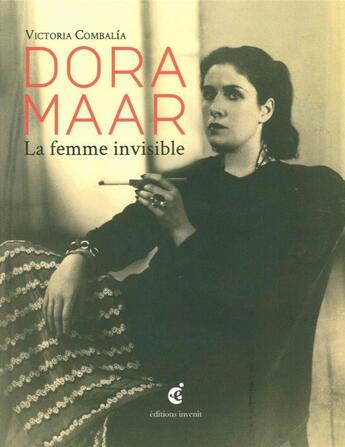 Couverture du livre « Dora Maar, la femme invisible » de Combalia Victoria aux éditions Invenit