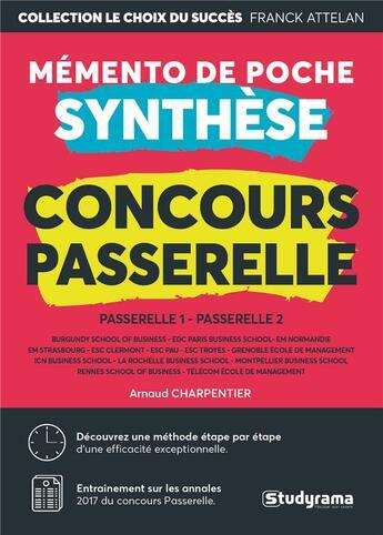 Couverture du livre « Concours passerelle ; mémento de poche synthèse » de Arnaud Charpentier aux éditions Studyrama