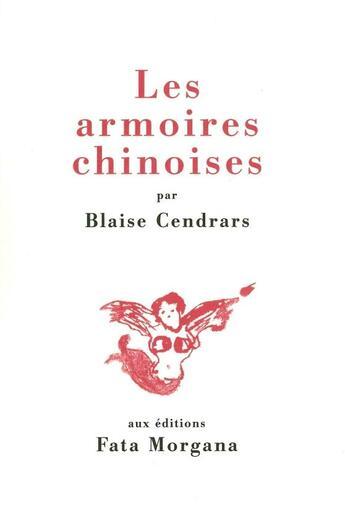 Couverture du livre « Armoires Chinoises (Les) » de Blaise Cendrars aux éditions Fata Morgana