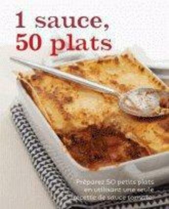 Couverture du livre « 1 sauce 50 plats » de Collectif aux éditions Parragon