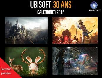 Couverture du livre « Calendrier 30 ans d'Ubisoft 2016 » de Collectif aux éditions Les Deux Royaumes