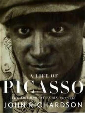 Couverture du livre « A Life Of Picasso Vol 3 : The Triumphant Years 1917-1932 (Paperback) /Anglais » de John Richardson aux éditions Random House Uk