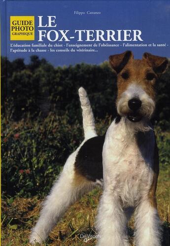 Couverture du livre « Le fox-terrier » de Filippo Cattaneo aux éditions De Vecchi