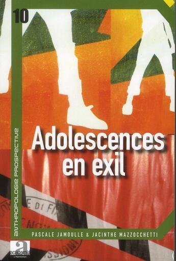 Couverture du livre « Adolescences en exil » de Jamoulle P/Mazzocche aux éditions Academia
