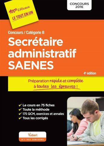 Couverture du livre « Concours secrétaire administratif et SAENES catégorie B (4e édition) » de Collectif aux éditions Vuibert