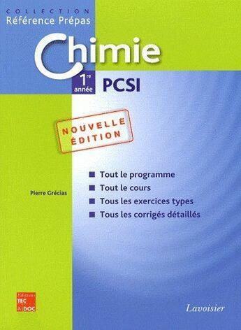 Couverture du livre « Chimie ; 1ère année pcsi (2e édition) » de Pierre Grecias aux éditions Tec Et Doc
