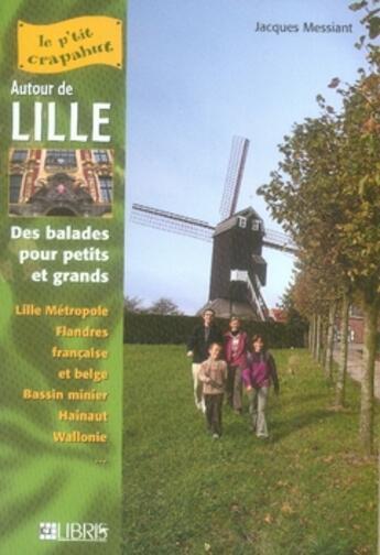 Couverture du livre « Autour de Lille » de Messiant aux éditions Glenat