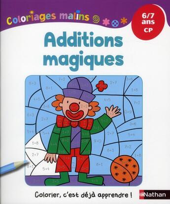 Couverture du livre « Additions magiques ; CP ; 6-7 ans » de Isabelle Petit-Jean aux éditions Nathan