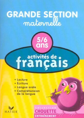 Couverture du livre « Activités de français ; maternelle ; grande section ; 5/6 ans » de Florence Doutremepuich et F Perraud aux éditions Hatier