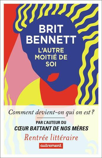 Couverture du livre « L'autre moitié de soi » de Bennett Brit aux éditions Autrement