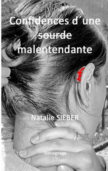 Couverture du livre « Confessions d'une malentendante » de Nathalie Sieber aux éditions Books On Demand