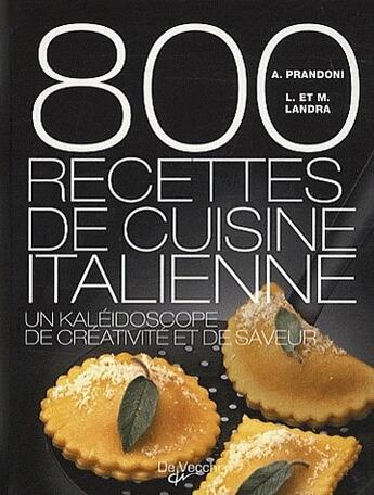 Couverture du livre « 800 recettes de cuisine italienne » de Anna Prandoni aux éditions De Vecchi