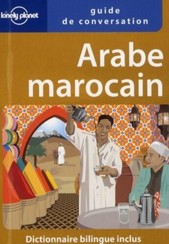Couverture du livre « Arabe marocain (2e édition) » de Collectif aux éditions Lonely Planet France