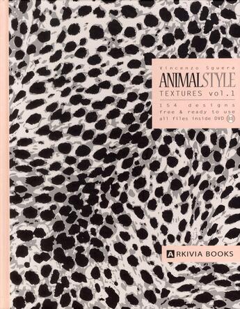 Couverture du livre « Animal style textures t.1 » de Vincenzo Sguera aux éditions Arkivia