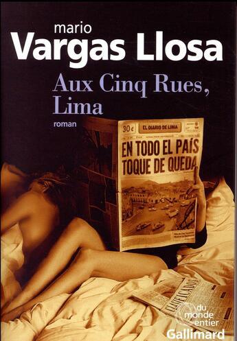 Couverture du livre « Aux Cinq Rues, Lima » de Mario Vargas Llosa aux éditions Gallimard