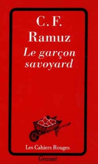 Couverture du livre « Le garcon savoyard » de Ramuz C-F. aux éditions Grasset