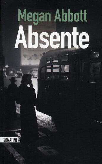 Couverture du livre « Absente » de Megan Abbott aux éditions Sonatine