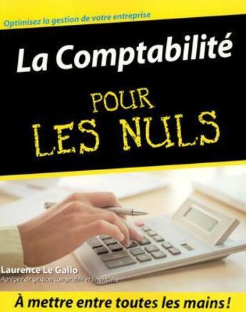 Couverture du livre « La comptabilité pour les nuls » de Laurence Le Gallo aux éditions First