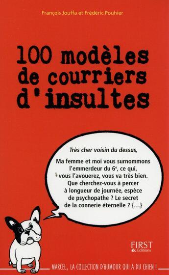 Couverture du livre « 100 modèles de courriers d'insultes » de Francois Jouffa aux éditions First