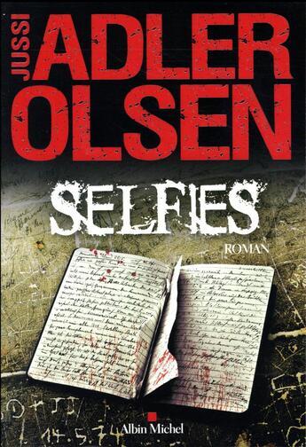 Couverture du livre « Selfies » de Jussi Adler-Olsen aux éditions Albin Michel