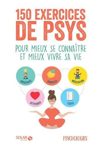 Couverture du livre « 150 exercices de psys » de Collectif aux éditions Solar