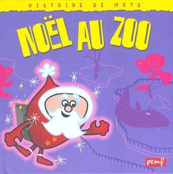Couverture du livre « Noël au zoo » de Collectif aux éditions Pemf