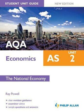 Couverture du livre « AQA AS Economics Student Unit Guide: Unit 2 New Edition The National E » de Powell Ray aux éditions Hodder Education Digital