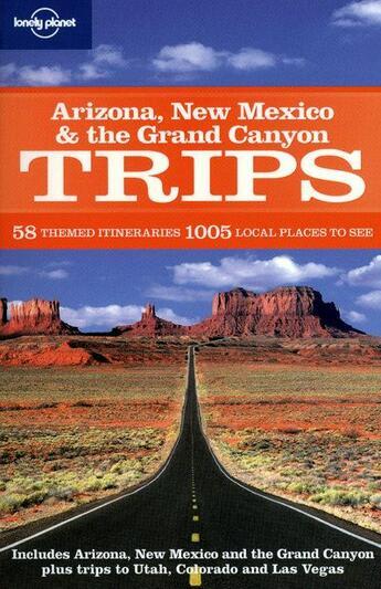 Couverture du livre « Arizona, New Mexico & the Grand Canyon trips » de Blond Becca aux éditions Lonely Planet France
