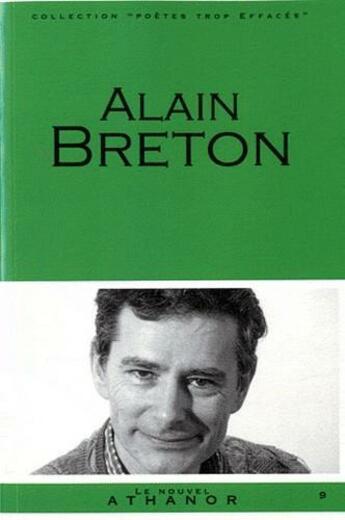 Couverture du livre « Alain Breton » de Jean-Luc Maxence aux éditions Nouvel Athanor