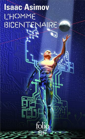 Couverture du livre « L'homme bicentenaire » de Isaac Asimov aux éditions Gallimard