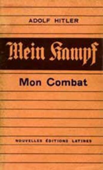 Couverture du livre « Mein kampf, mon combat » de Adolf Hitler aux éditions Nel