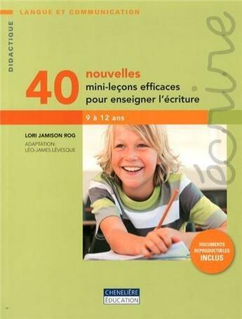 Couverture du livre « 40 Nouvelles Mini Lecons Efficaces Pour Enseigner L'Ecriture » de Jamison Rog Lori aux éditions Cheneliere Mcgraw-hill