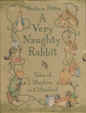 Couverture du livre « A VERY NAUGHTY RABBIT - TALES OF MAYHEM AND MISCHIEF » de Beatrix Potter aux éditions Warne, Frederik