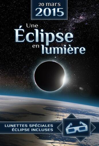 Couverture du livre « 20 mars 2015 ; une éclipse en lumière » de Collectif aux éditions Edp Sciences