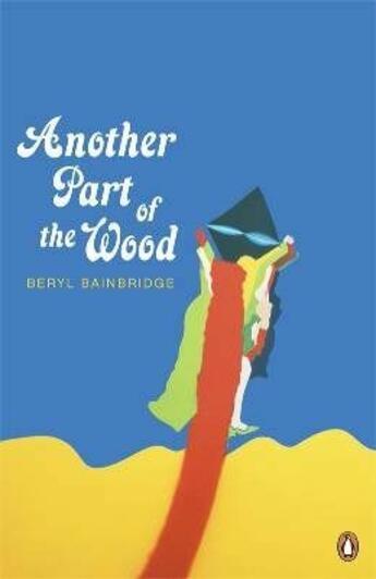 Couverture du livre « Another part of the wood » de Beryl Bainbridge aux éditions Adult Pbs