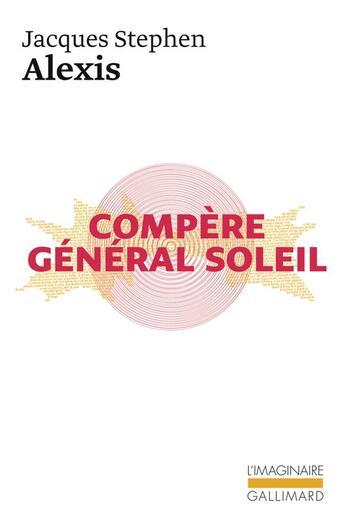Couverture du livre « Compère général soleil » de Jacques Stephen Alexis aux éditions Gallimard