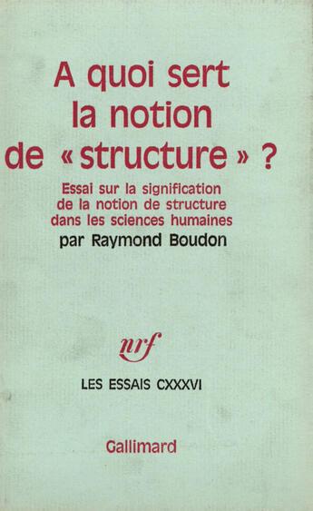 Couverture du livre « A Quoi Sert La Notion » de Raymond Boudon aux éditions Gallimard