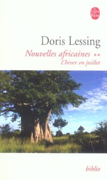 Couverture du livre « L'hiver en juillet ( nouvelles africaines, tome 2) » de Doris Lessing aux éditions Lgf