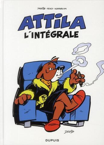 Couverture du livre « Attila ; intégrale t.1 » de Derib et Rosy aux éditions Dupuis