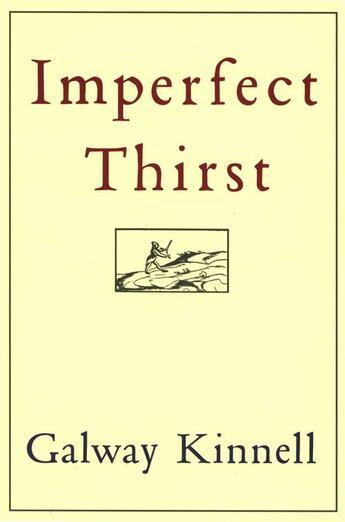 Couverture du livre « Imperfect Thirst » de Kinnell Galway aux éditions Houghton Mifflin Harcourt