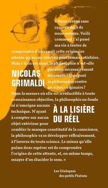 Couverture du livre « à la lisière du réel » de Nicolas Grimaldi et Anne-Claire Desesquelles aux éditions Petits Platons