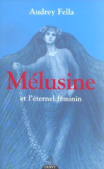 Couverture du livre « Melusine » de Audrey Fella aux éditions Dervy
