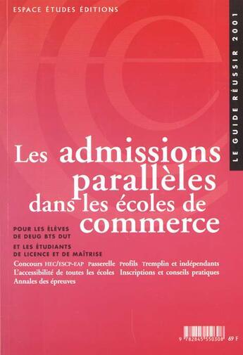Couverture du livre « Admissions Paralleles Dans Les Ecoles De Commerce ; Edition 2001 » de Collectif aux éditions Formation Carrieres