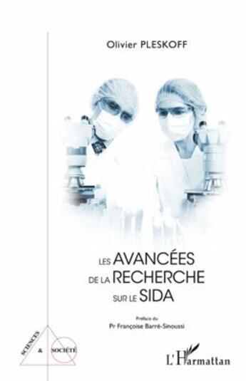 Couverture du livre « Les avancées de la recherche sur le sida » de Olivier Pleskoff aux éditions L'harmattan