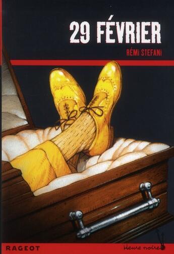 Couverture du livre « 29 février » de Remi Stefani aux éditions Rageot