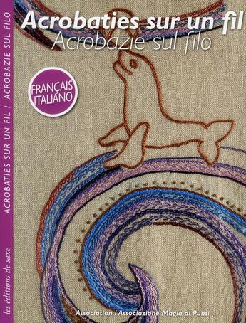 Couverture du livre « Acrobaties sur un fil » de Collectif aux éditions De Saxe