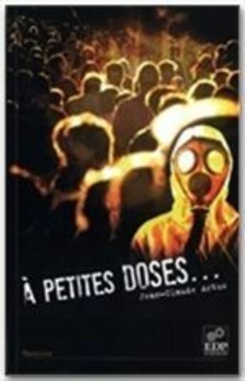 Couverture du livre « À petites doses... » de Jean-Claude Artus aux éditions Edp Sciences