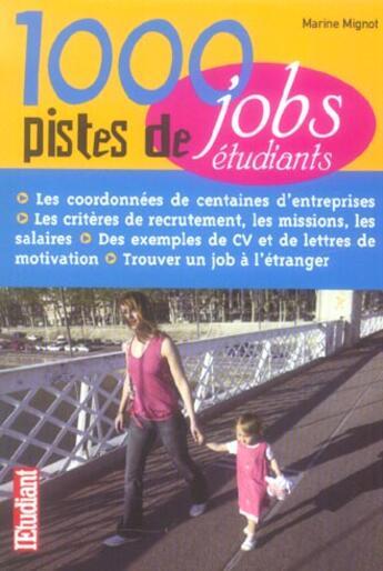 Couverture du livre « 1000 pistes de jobs » de Marine Mignot aux éditions L'etudiant