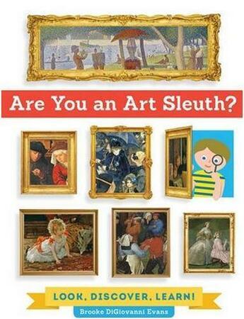 Couverture du livre « Are You An Art Sleuth ? /Anglais » de Digiovanni Evans Bro aux éditions Quarry